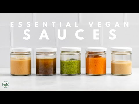 5 Essential Vegan Sauces + Ways to Use Them