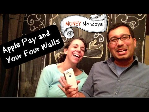 Apple Pay & Your Four Walls [Money Mondays]