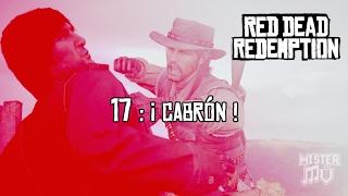 [RDR-17] ¡ Cabrón ! (Red Dead Redemption)