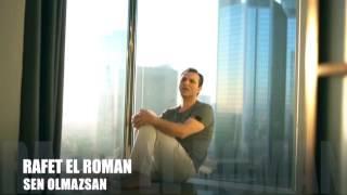 Rafet El Roman - Sen Olmazsan 2017 (Teaser)