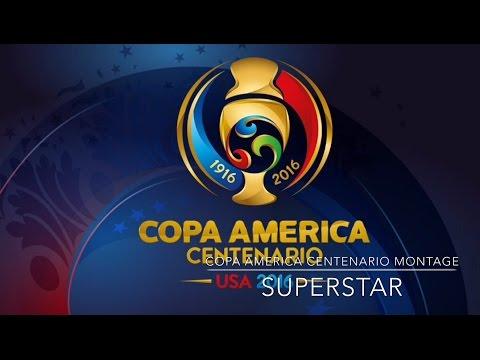Copa America Centenario Montage- Superstar