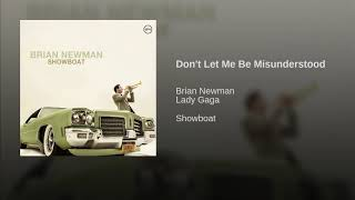 Brian Newman -  Don't Let Me Be Misunderstood