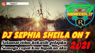 Dj Sephia Full Bass Selamat Tidur Kekasih Gelapku Remix Terbaru