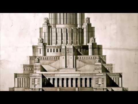 The Palace of the Soviets - A brief History