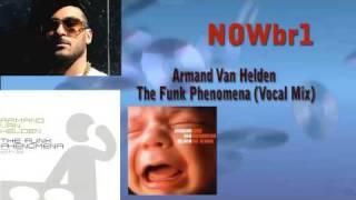 Armand Van Helden - The Funk Phenomena (Vocal Mix)