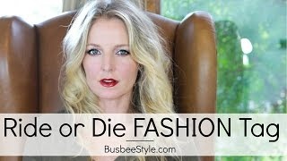 Ride or Die FASHION Tag | BusbeeStyle.com