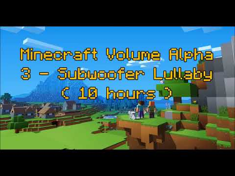 C418 - Subwoofer Lullaby ( Minecraft Volume Alpha 3 - Subwoofer Lullaby ) ( Hal 1 ) ( 10 hours )