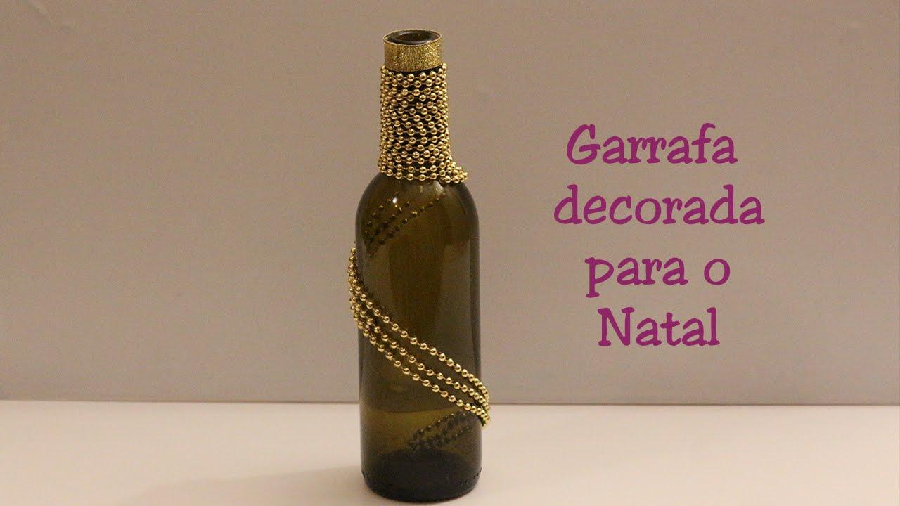 Reciclando Garrafa Decoraç u00e3o para o Natal com cord u00e3o dourado YouTube -> Decorar Garrafa De Vidro Para Natal