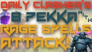 Clash of Clans: Ep.1 - 8 P.E.K.K.A Raid With Rage Spells