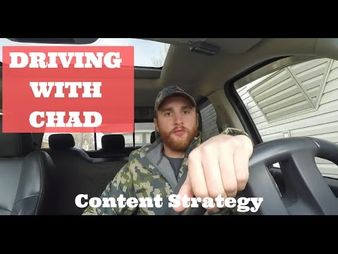 Driving with Chad: Creating a Content Strategy | Online Business Tips