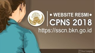 Download Video Pendaftaran CPNS Online Dibuka Besok, Berikut Cara Mendaftar dan Registrasi di Situs sscn.bkn.go.id MP3 3GP MP4