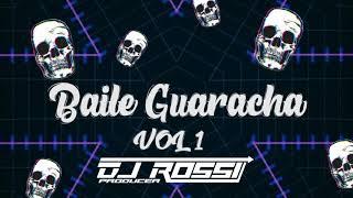 Baile Guaracha Vol1 - (Dj Rossi Mix) Aleteo, Zapateo, Guaracha 2020