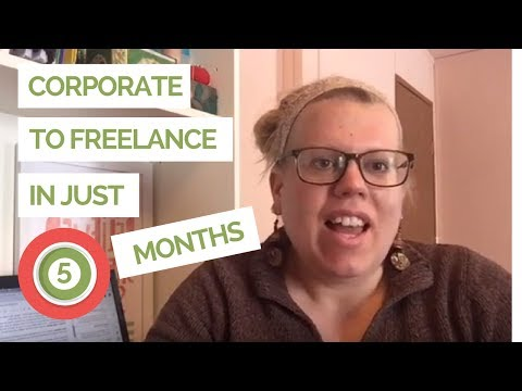 From Corporate to Freelance Writer in 5 Months