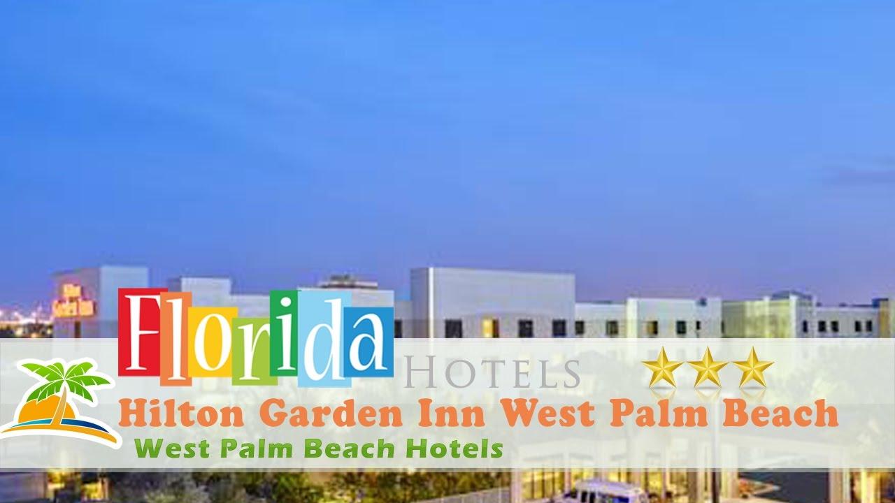 Hilton Garden Inn West Palm Beach Airport West Palm Beach Hotels Florida Youtube