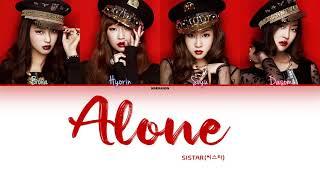 SISTAR (씨스타) – Alone (나혼자) [Han|Rom|Eng] Color Coded Lyrics