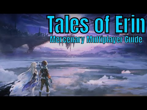 Tales of Erin: Mercenary Multiplayer Guide