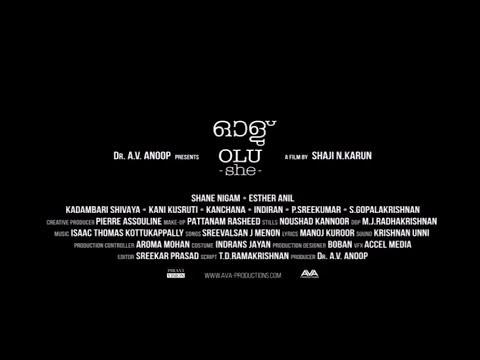 OLU(She)  Malayalam Movie Official Teaser   Shaji N Karun    Ester Anil   Shane Nigam