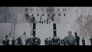 Repeat youtube video KOLLEGAH - Hardcore