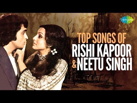 Top 15 songs of Rishi Kapoor and Neetu Singh  Evergreen Jodi