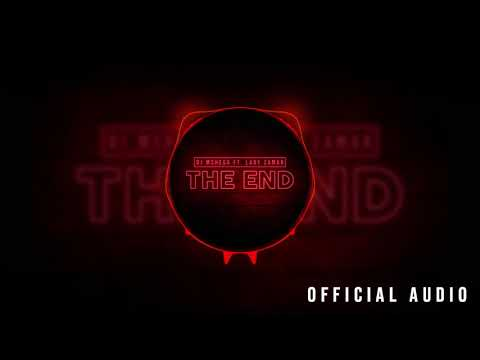 Dj Mshega Ft. Lady Zamar - The End (Official Audio)