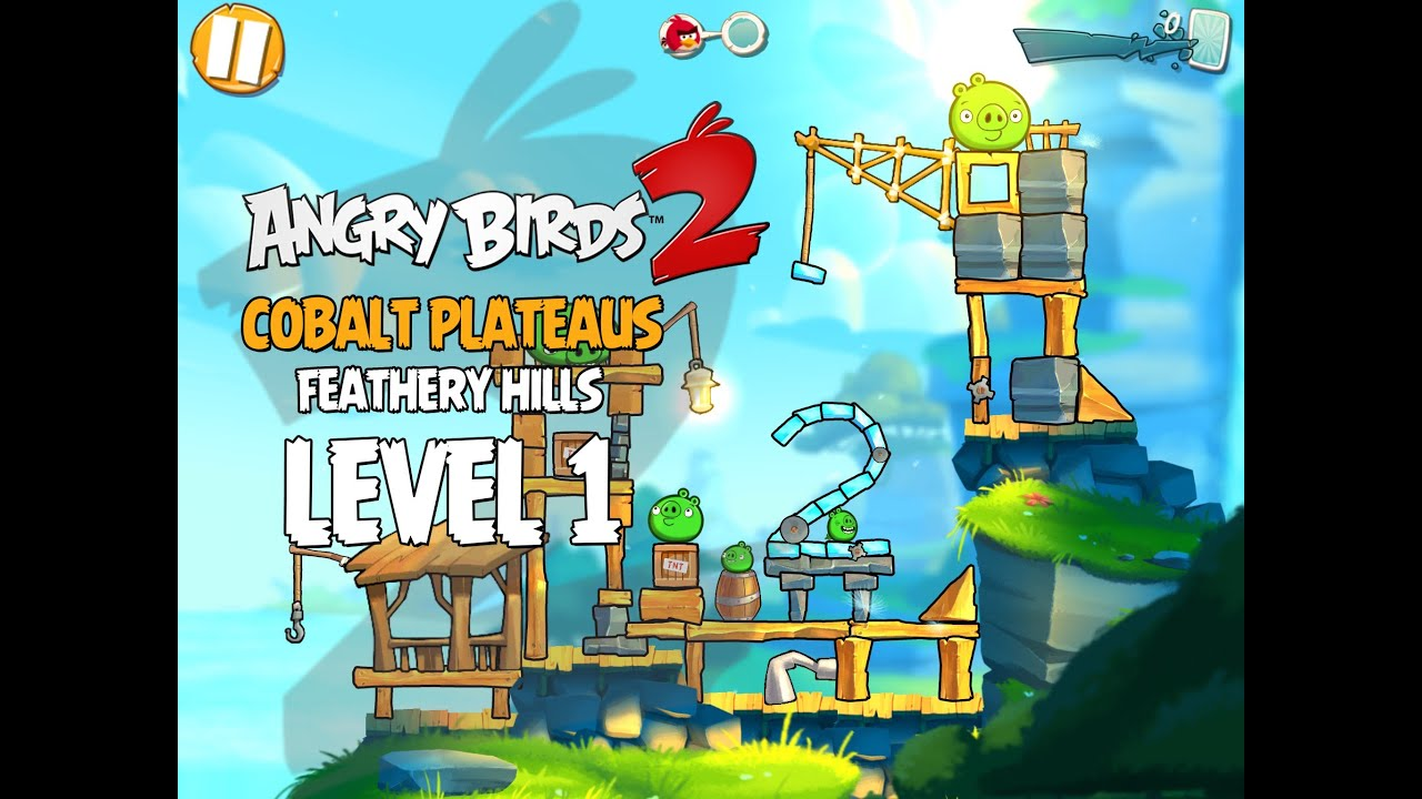 Angry Birds 2 Level 1 Cobalt Plateaus - Feathery Hill 3-Star ...