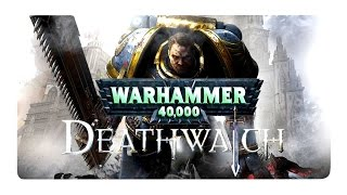 Warhammer 40K Deathwatch - Enhanced Edition PC / ПЕРВЫЙ ВЗГЛЯД