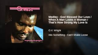 Medley - God Blessed Our Love / When A Man Loves A Woman / That