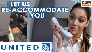 United Airlines Ad Parody | Let us Re - Accommodate you | #united #putyourbloopersout #2017