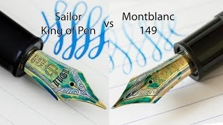 Fountain Pen Comparison: Montblanc 149 vs Sailor King of Pen