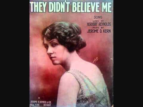 Walter Van Brunt and Gladys Rice  They Didnt Believe Me 1915