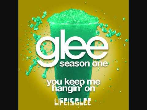 Glee - You Keep Me Hangin' On HQ