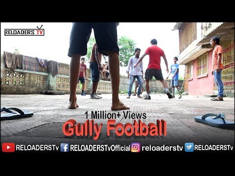 Gully Football - Indian Gully Football
