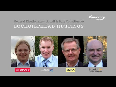 General Election 2017 - Argyll & Bute - Lochgilphead Hustings (HD version)