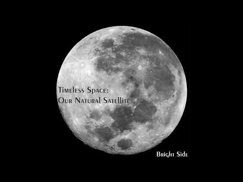 2. Our Natural Satellite (Bright Side)