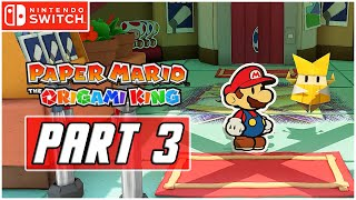 Paper Mario: The Origami King - Gameplay Walkthrough PART 1 - Destroying the Red Streamer (Switch)