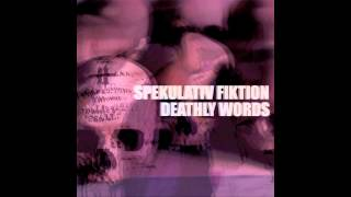Spekulativ Fiktion - Deathly Words (Full EP)