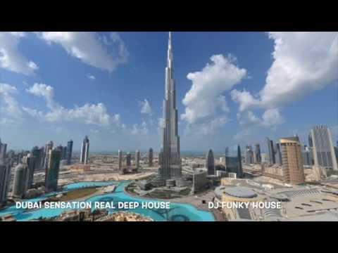 Dubai Sensation Real Deep House 2019