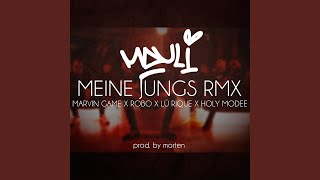 Meine Jungs (feat. Marvin Game, Robo, Lü Rique, Holy Modee) (Remix)