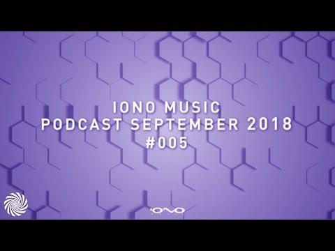 IONO Music Podcast #005 - September 2018