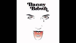Download Danny Brown - I Will MP3 song and Music Video
