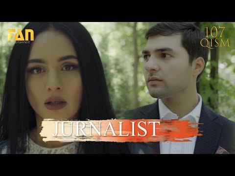 Журналист Сериали 107 - қисм / Jurnalist Seriali 107- Qism