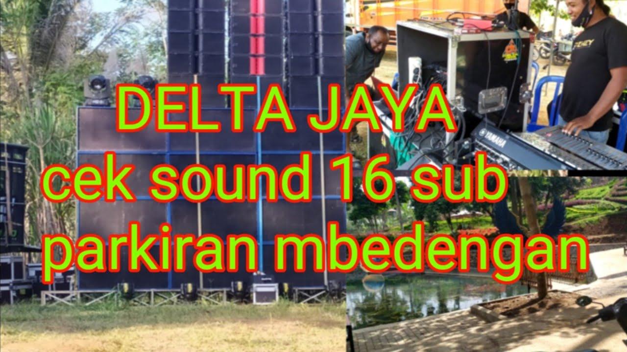 cek sound DELTA JAYA 16 sub di parkiran wisata mbedengan kaliasri.