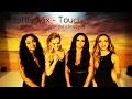 Little Mix - Touch (magyar dalszöveg)