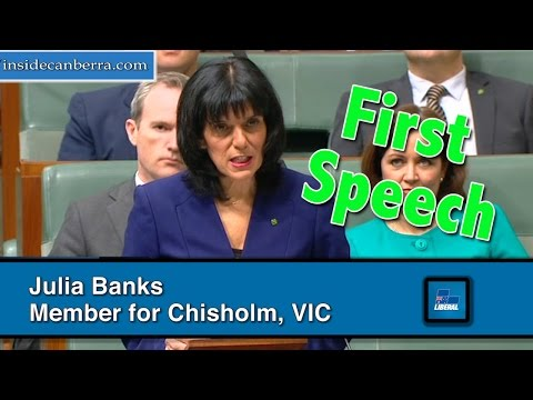 First Speech in Parliament by Julia Banks member for Chisholm - Liberal Party