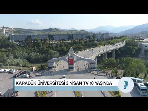 KARABÜK ÜNİVERSİTESİ 3 NİSAN TV 10 YAŞINDA