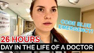 26 HOUR CALL SHIFT with EMERGENCY CODE BLUE: Day in the Life of a Doctor