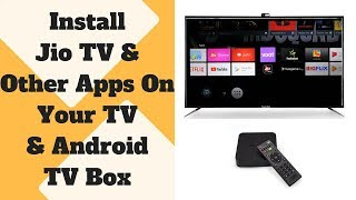 How To Install JioTv App On TV & Android TV Box