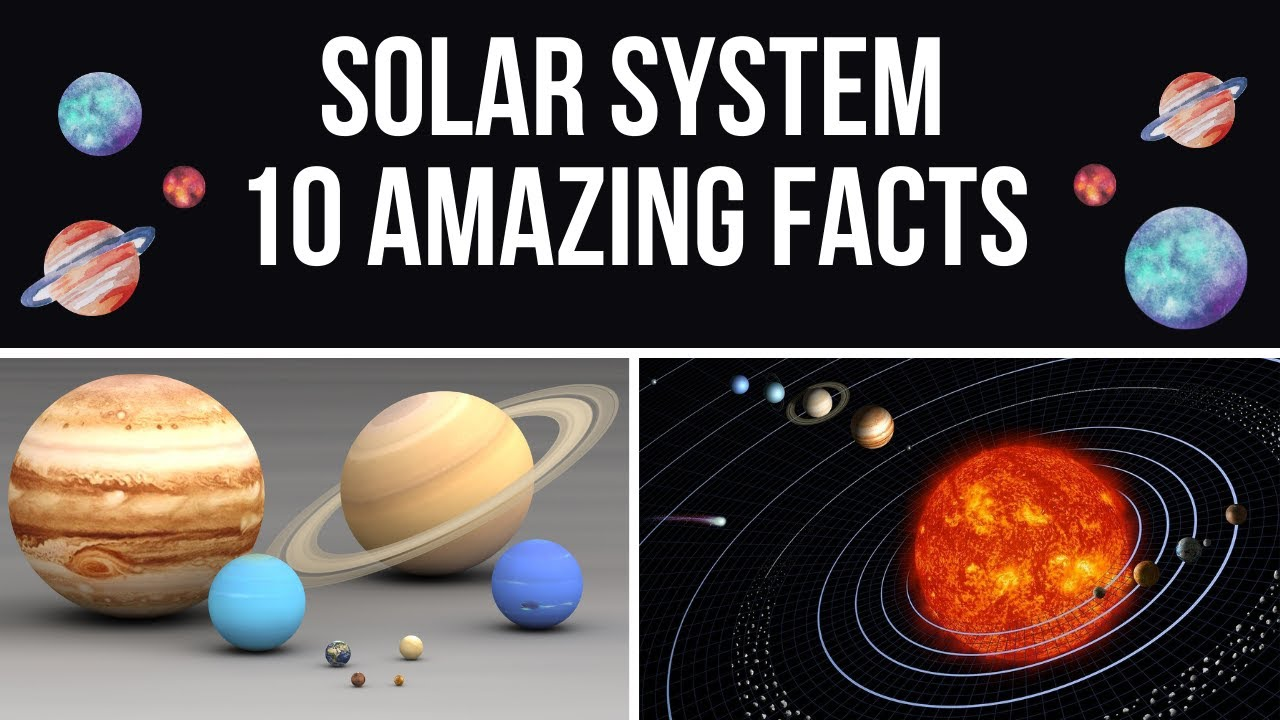 Solar System - 10 Interesting facts - YouTube