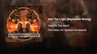 Into The Light (Baphomet Rising)