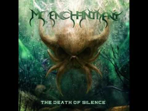 My Enchantment - The Death Of Silence